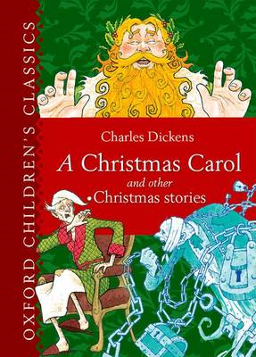 Oxford Children's Classic: A Christmas Carol and Other Chris (BOK)