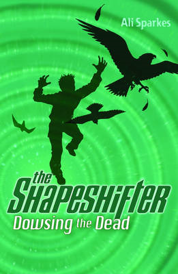 Dowsing the Dead: The Shapeshifter 4 (BOK)