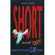 Short And Scary! (BOK)