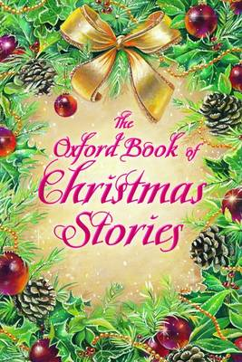 Oxford Book of Christmas Stories (BOK)