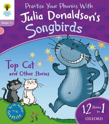 Oxford Reading Tree Songbirds: Level 1+: Top Cat and Other S (BOK)