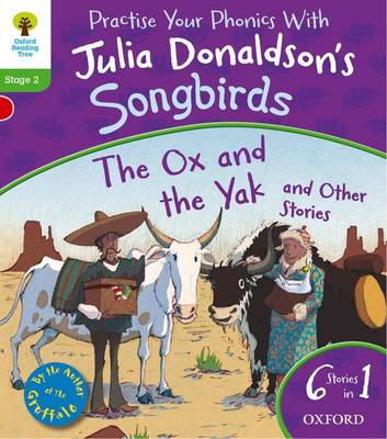 Oxford Reading Tree Songbirds: Level 2: The Ox and the Yak a (BOK)