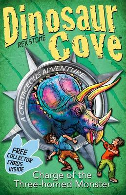 Dinosaur Cove: Charge of the Three Horned Monster (BOK)