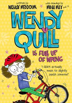 Wendy Quill is Full Up of Wrong (BOK)