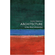 Architecture: A Very Short Introduction (BOK)
