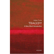 Tragedy: A Very Short Introduction (BOK)