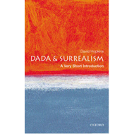 Dada and Surrealism: A Very Short Introduction (BOK)