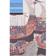 Oxford History of the Crusades (BOK)