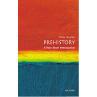 Prehistory: A Very Short Introduction (BOK)