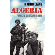 Algeria: France's Undeclared War (BOK)