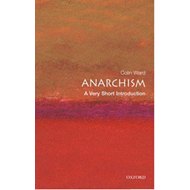 Anarchism: A Very Short Introduction (BOK)