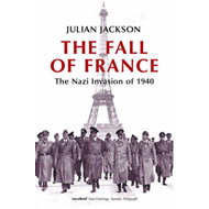 The Fall of France: The Nazi Invasion of 1940 (BOK)