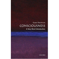 Consciousness: A Very Short Introduction (BOK)