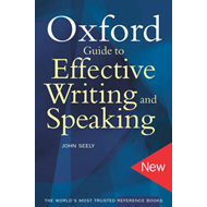 Oxford Guide to Effective Writing and Speaking (BOK)
