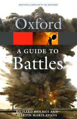 A Guide to Battles: Decisive Conflicts in History (BOK)