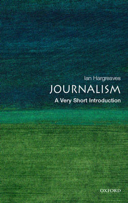 Journalism: A Very Short Introduction (BOK)