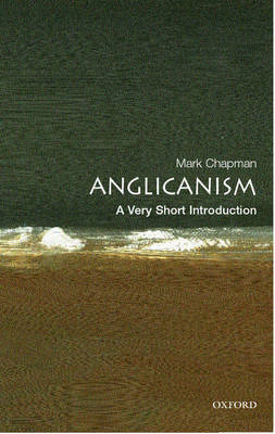 Anglicanism: A Very Short Introduction (BOK)