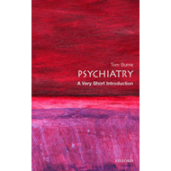 Psychiatry: A Very Short Introduction (BOK)