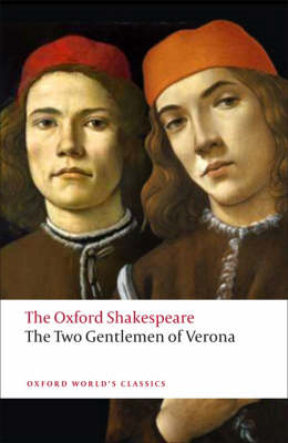 Two Gentlemen of Verona: The Oxford Shakespeare (BOK)