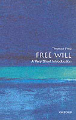 Free Will: A Very Short Introduction (BOK)