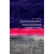 Continental Philosophy: A Very Short Introduction (BOK)