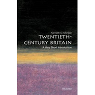 Twentieth-century Britain: A Very Short Introduction (BOK)