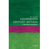 Eighteenth-century Britain: A Very Short Introduction (BOK)