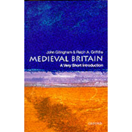 Medieval Britain: A Very Short Introduction (BOK)