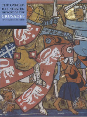 Oxford Illustrated History of the Crusades (BOK)
