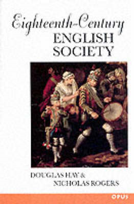 Eighteenth-Century English Society: Shuttles and Swords (BOK)