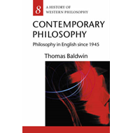 Contemporary Philosophy: Philosophy in English Since 1945 (BOK)