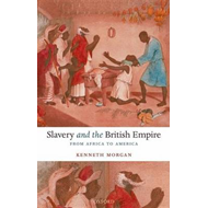 Slavery and the British Empire (BOK)