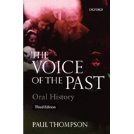 The Voice of the Past: Oral History (BOK)