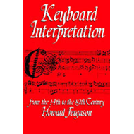 Keyboard Interpretation from the Fourteenth to the Nineteenth Century: An Introduction (BOK)
