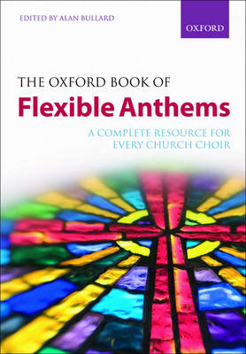 Oxford Book of Flexible Anthems (BOK)