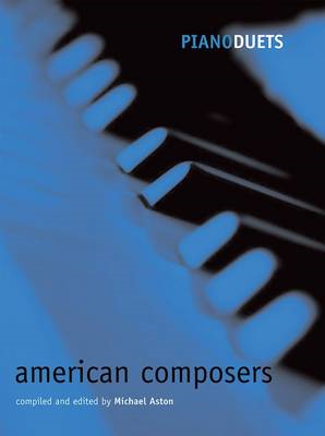 Piano Duets: American Composers (BOK)