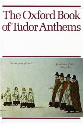 Oxford Book of Tudor Anthems (BOK)