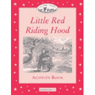 Classic Tales: Elementary level 1: Little Red Riding Hood Activity Book: 200 Headwords (BOK)
