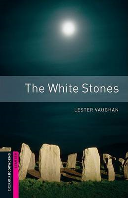 The White Stones: 250 Headwords: Thriller and Adventure (BOK)