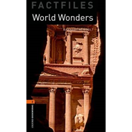 Oxford Bookworms Library: Stage 2: World Wonders (BOK)
