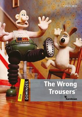Dominoes: One: The Wrong Trousers (BOK)