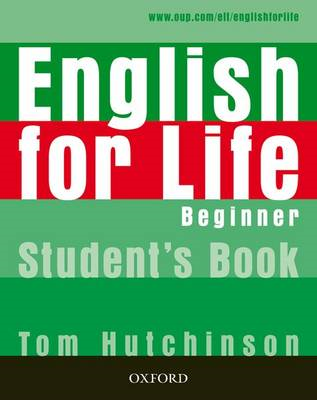 English for Life: Beginner: Student's Book (BOK)