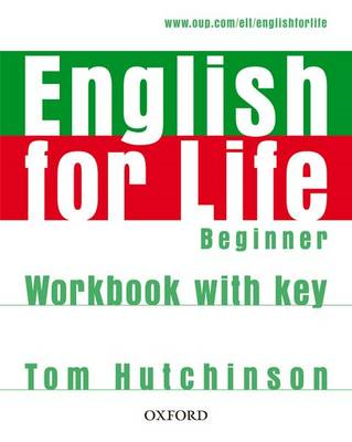 English for Life: Beginner: Workbook with Key (BOK)