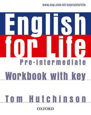 English for Life: Pre-intermediate: Workbook with Key (BOK)
