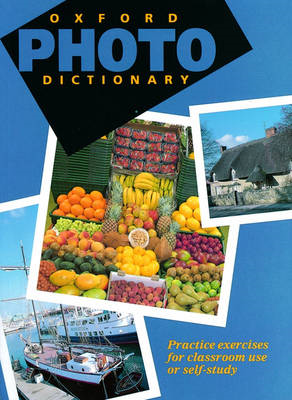 Oxford Photo Dictionary:: Monolingual Edition (Paperback) (BOK)