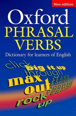 Oxford Phrasal Verbs Dictionary for learners of English (BOK)
