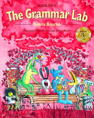 The Grammar Lab: Grammar for 9-12 Year Olds with Loveable Characters, Cartoons, and Humorous Illustr (BOK)