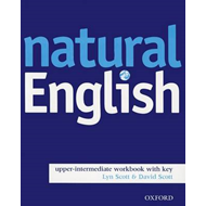 Natural English: Upper-intermediate level: Workbook (with Key) (BOK)