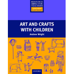 Art and Crafts with Children (BOK)