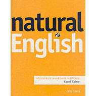 Natural English Elementary: Workbook with Key: Elementary level: Workbook (With Key) (BOK)